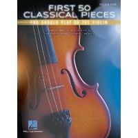 First 50 Classical Pieces You Should Play on the Violin