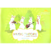 Music Theory for Young Violinists Book 2 - Mervin Yeow
